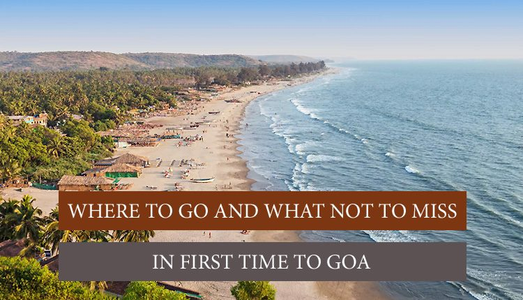 Everything about Goa if you're visiting Goa first time
