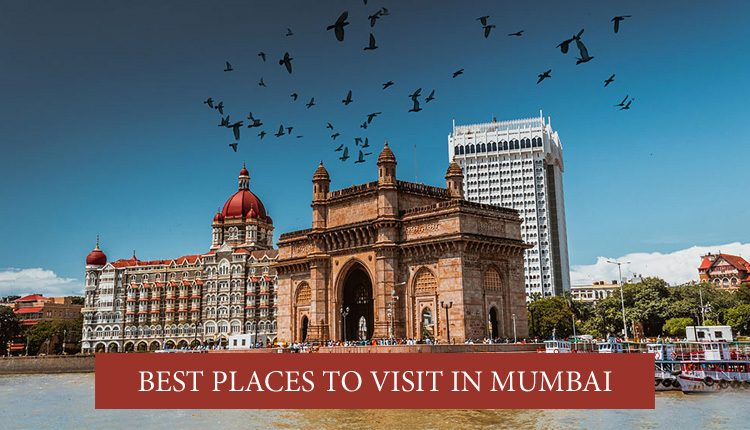 famous tourist places in Mumbai