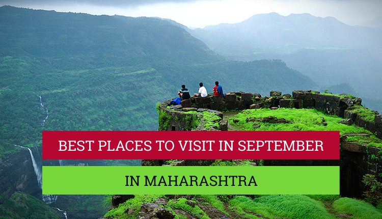 Places to visit in September in Maharashtra